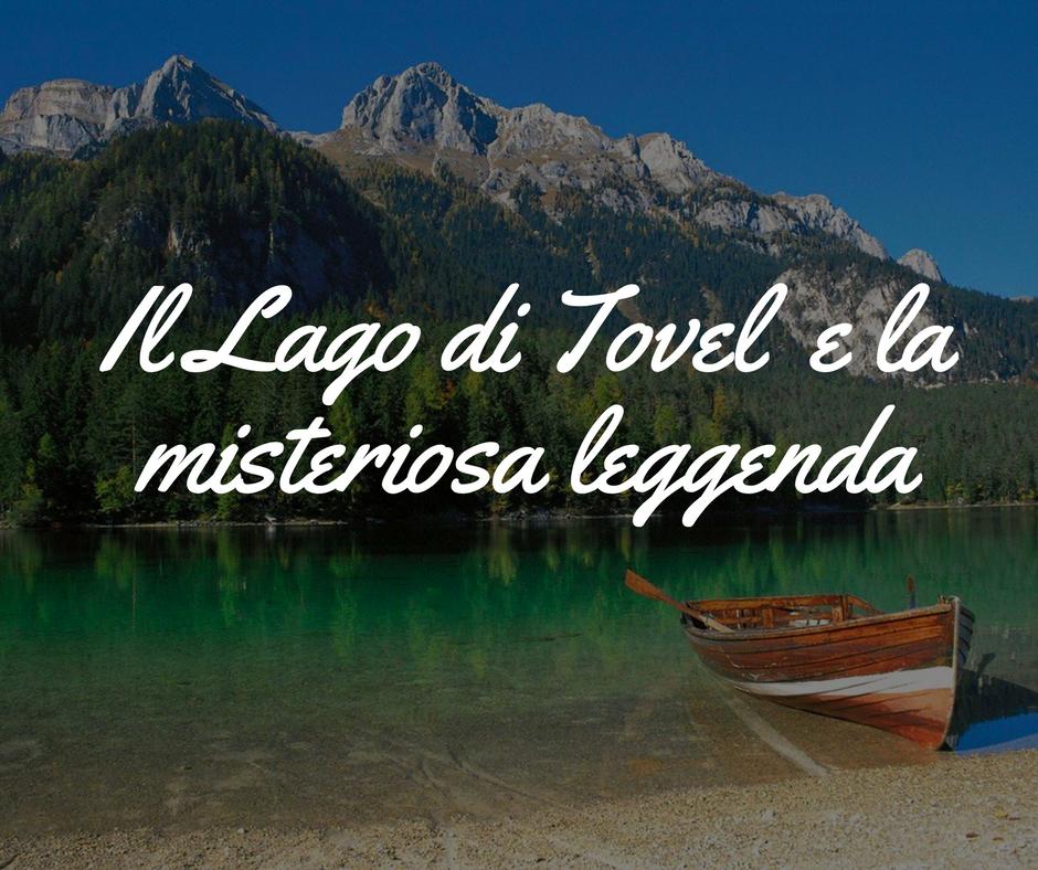 lago-tovel-e-la-leggenda