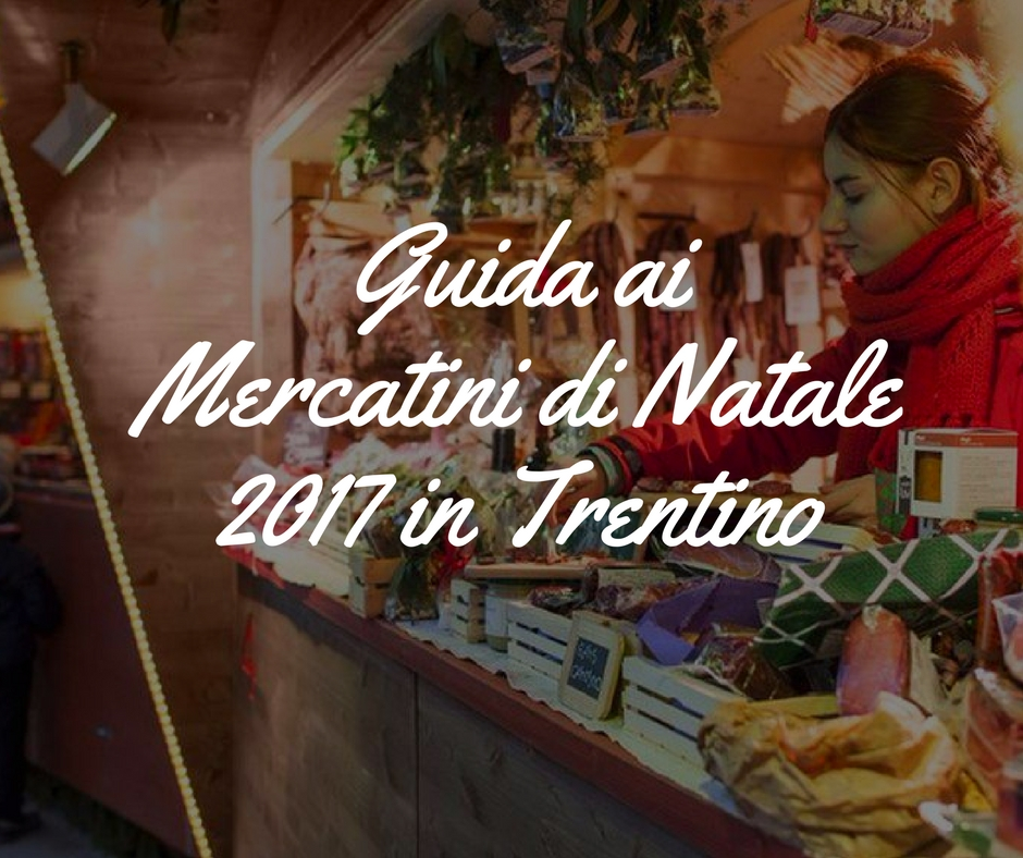 mercatini-di-natale-in-trentino-2017