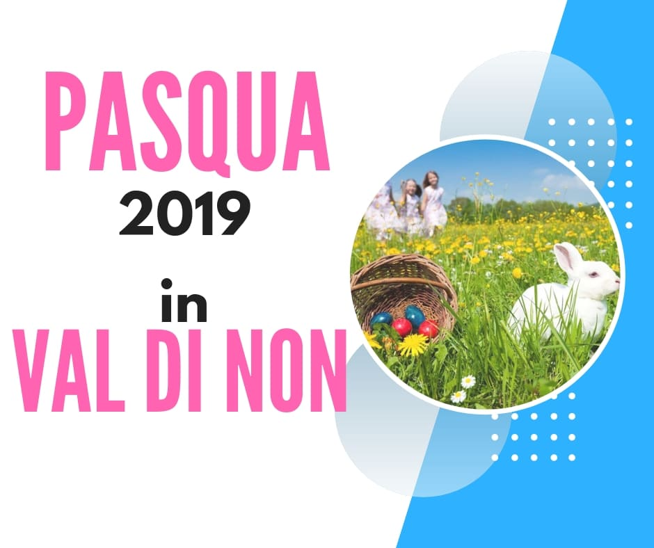 pasqua-in-val-di-non-2019